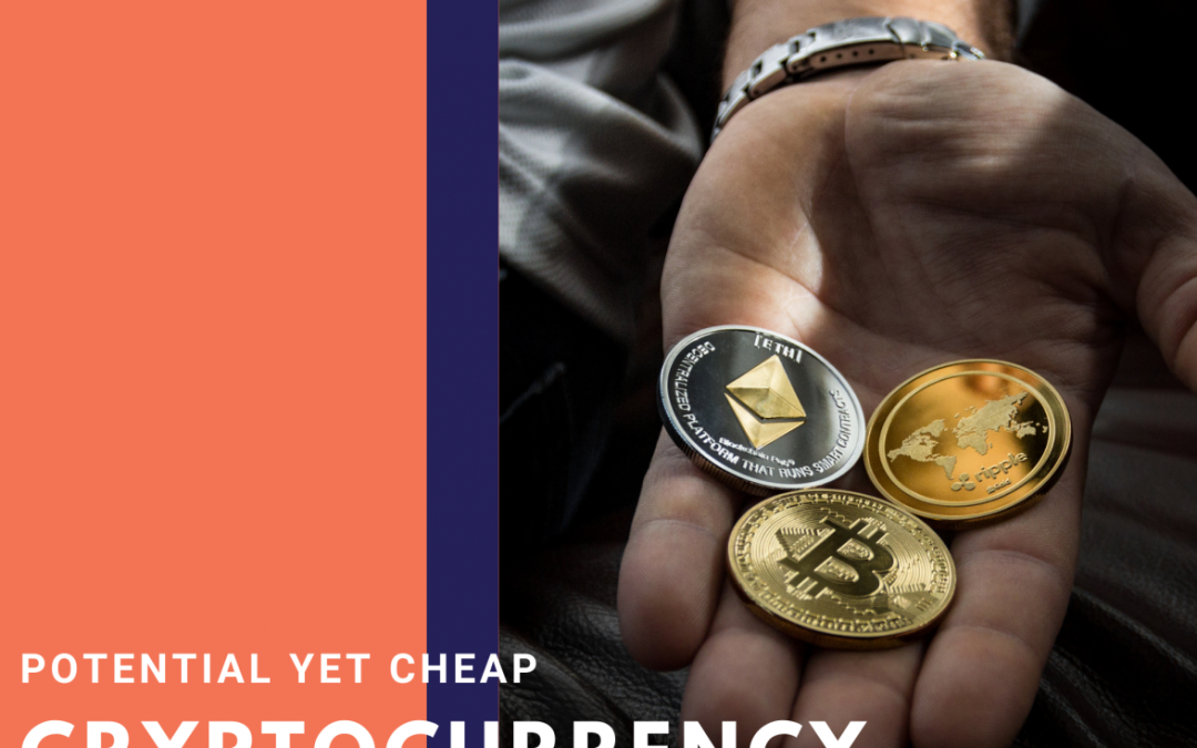 Top Cryptocurrencies to invest in 2021: Potential & Cheap